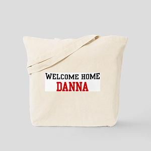 Welcome home DANNA Tote Bag
