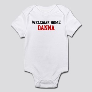 Welcome home DANNA Infant Bodysuit