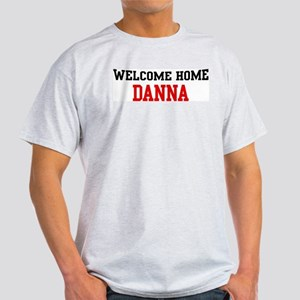 Welcome home DANNA Light T-Shirt
