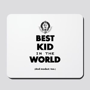 The Best in the World – Kid Mousepad