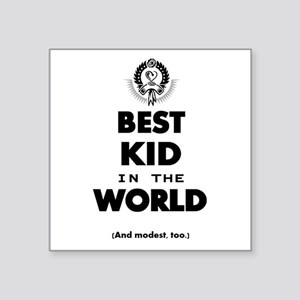 The Best in the World – Kid Sticker