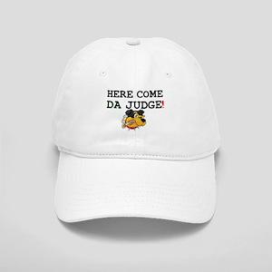 HERE COME DA JUDGE! Cap