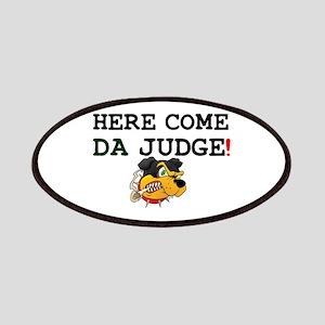 HERE COME DA JUDGE! Patch