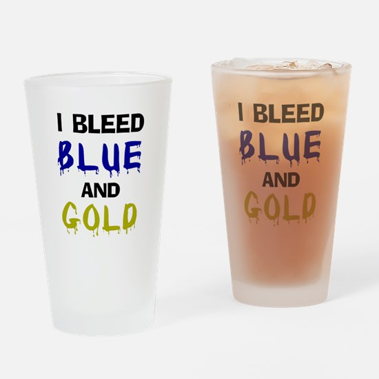 I bleed blue and gold Drinking Glass