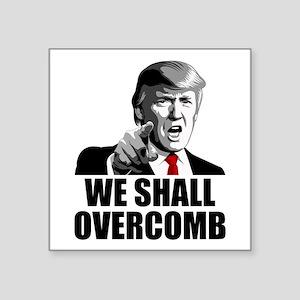 We Shall Overcomb Sticker