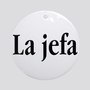 La jefa Round Ornament