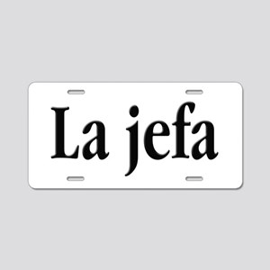 La jefa Aluminum License Plate