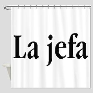 La jefa Shower Curtain
