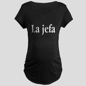 La jefa Maternity T-Shirt