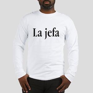 La jefa Long Sleeve T-Shirt