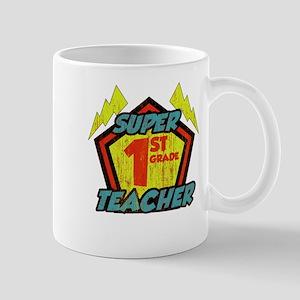 Super First Grade Teacher Mug