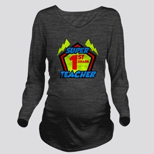 Super First Grade Te Long Sleeve Maternity T-Shirt