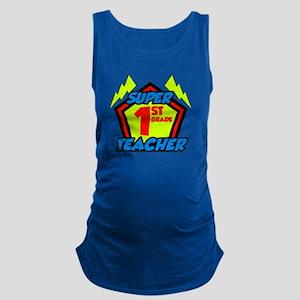 Super First Grade Teacher Maternity Tank Top