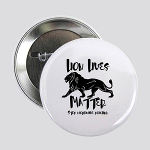 "Lion Lives Matter Stop Worldwide Poac 2.25"" Button"