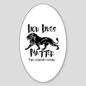 Lion Lives Matter Stop Worldwide Po Sticker (Oval)