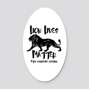 Lion Lives Matter Stop Worldwide P Oval Car Magnet