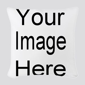Add your own picture Woven Throw Pillow