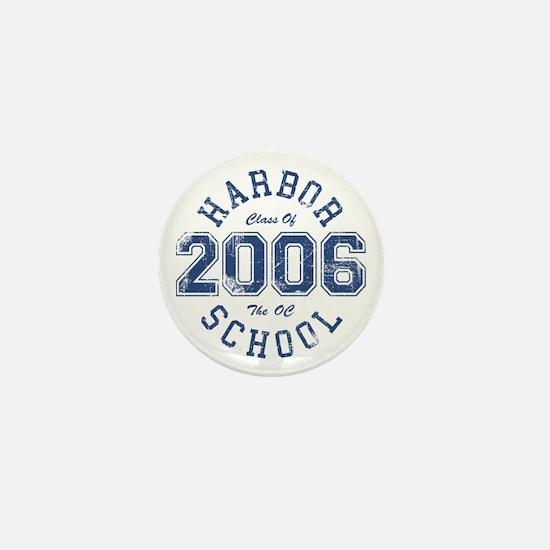 Harbor Class Of 2006 The OC Mini Button