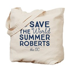 Go Save The World Summer Roberts The OC Tote Bag