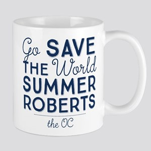 Go Save The World Summer Roberts The OC Mugs