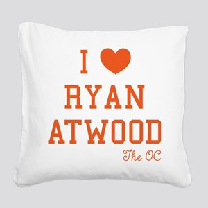 I Love Ryan Atwood The OC Square Canvas Pillow