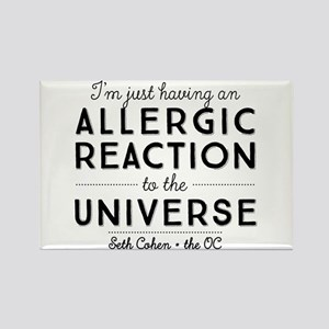 Allergic Reaction To The Universe The OC Magnets