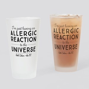 Allergic Reaction To The Universe The OC Drinking