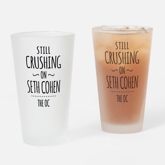 Still Crushing On Seth Cohen The OC Drinking Glass