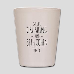 Still Crushing On Seth Cohen The OC Shot Glass