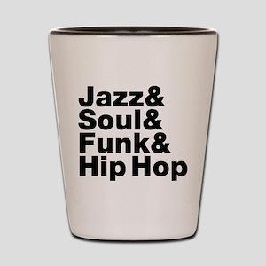 Jazz & Soul & Funk & Hip Hop Shot Glass