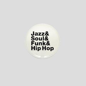 Jazz & Soul & Funk & Hip Hop Mini Button