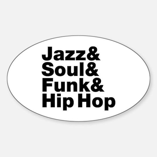 Jazz & Soul & Funk & Hip Hop Decal