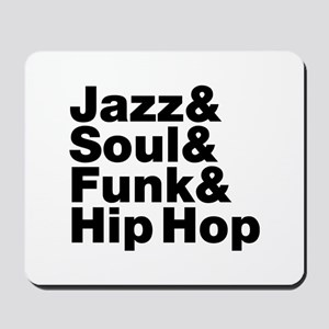 Jazz & Soul & Funk & Hip Hop Mousepad