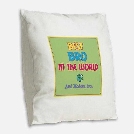 Best Bro and Modest Burlap Throw Pillow