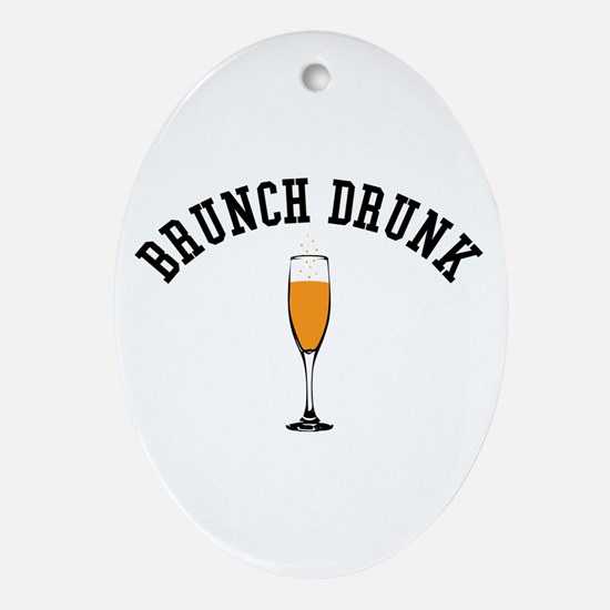 Brunch Drunk Oval Ornament
