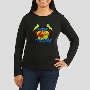 Super Fourth Grad Women's Long Sleeve Dark T-Shirt
