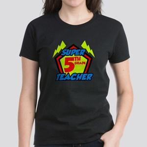 Super Fifth Grade Teacher Women's Dark T-Shirt