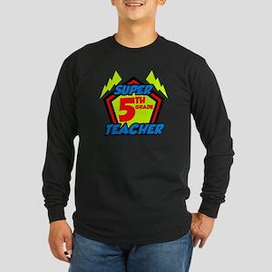 Super Fifth Grade Teacher Long Sleeve Dark T-Shirt
