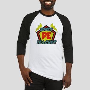 Super PE Teacher Baseball Jersey
