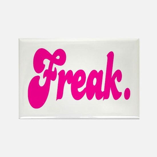 Freak. Magnets