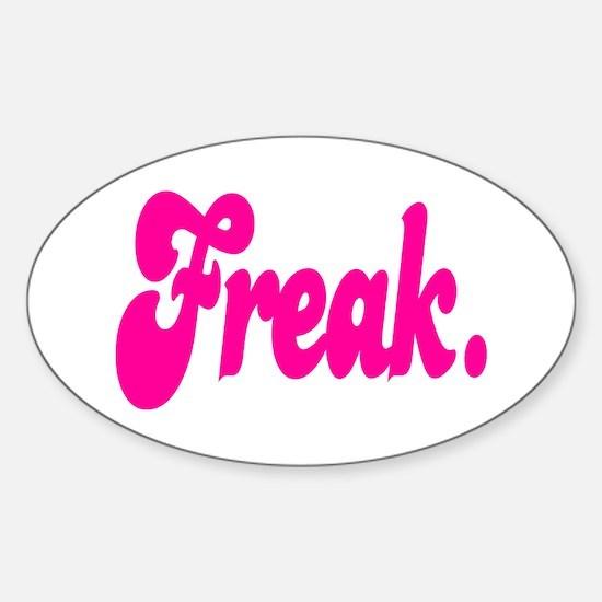 Freak. Decal