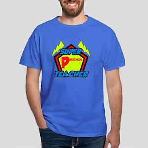 Super Preschool Teacher Dark T-Shirt