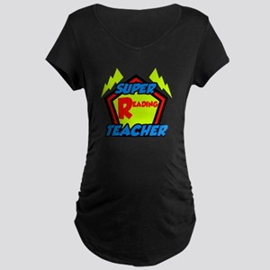 Super Reading Teacher Maternity Dark T-Shirt