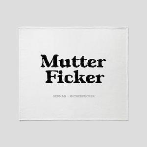 GERMAN - MOTHERFUCKER Throw Blanket