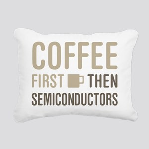 Coffee Then Semiconducto Rectangular Canvas Pillow