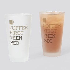 Coffee Then SEO Drinking Glass