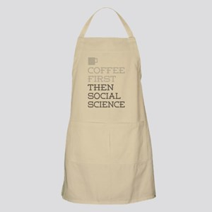 Coffee Then Social Science Apron