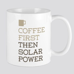 Coffee Then Solar Power Mugs