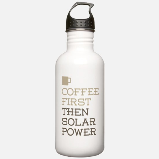 Coffee Then Solar Powe Water Bottle