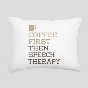 Coffee Then Speech Thera Rectangular Canvas Pillow